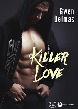 Killer Love - Gwen Delmas