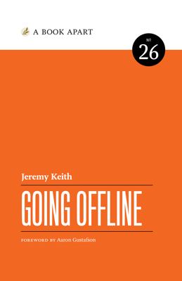 Going Offline - Jeremy Keith book