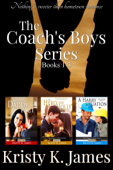 The Coach's Boys Series, Books 1-3