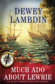 Much Ado About Lewrie PDF Download