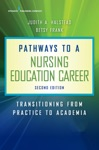 Pathways To A Nursing Education Career Second Edition