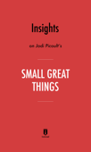 Insights on Jodi Picoult's Small Great Things by Instaread