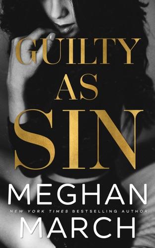 Meghan March - Guilty as Sin