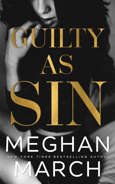 Guilty as Sin - Meghan March book cover