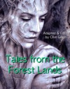 Tales From The Forest Lands
