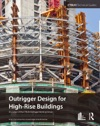 Outrigger Design For High-Rise Buildings