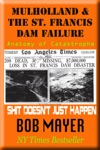 Mulholland  The St Francis Dam Failure