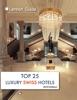 Top 25 Luxury Swiss Hotels 2018
