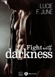 FIGHT WITH DARKNESS - AVEC TOI (TEASER)