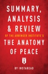 Summary Analysis  Review Of The Arbinger Institutes The Anatomy Of Peace