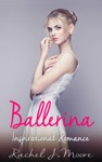 Ballerina - Inspirational Romance