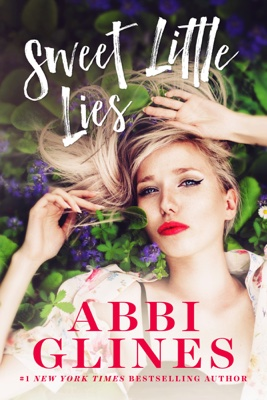 Abbi Glines - Sweet Little Lies book