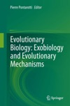 Evolutionary Biology Exobiology And Evolutionary Mechanisms
