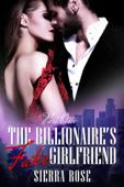 The Billionaire's Fake Girlfriend