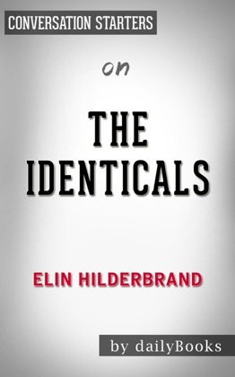 The Identicals: by Elin Hilderbrand Conversation Starters image