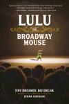 Lulu The Broadway Mouse