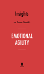 Insights on Susan David's Emotional Agility by Instaread