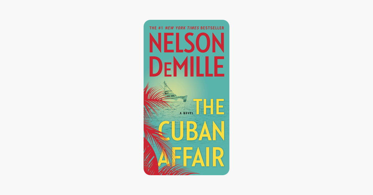 The Cuban Affair - Nelson DeMille