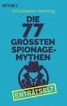 Die 77 Grten Spionagemythen Entrtselt