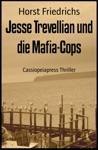 Jesse Trevellian Und Die Mafia-Cops