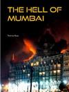 The Hell Of Mumbai