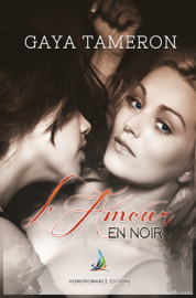 L'amour en noir  Nouvelle lesbienne, roman lesbien