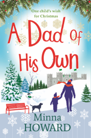 A Dad of His Own - Minna Howard book summary