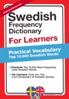 Swedish Frequency Dictionary For Learners - Practical Vocabulary - Top 10000 Swedish Words