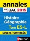 Annales ABC Du Bac 2015 Histoire - Gographie Term ESL