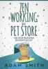 Zen of Working in a Pet Store Or How Buddha Bought a Cat
