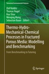 Thermo-Hydro-Mechanical-Chemical Processes In Fractured Porous Media Modelling And Benchmarking
