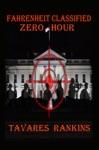 Fahrenheit Classified Zero Hour