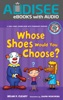 Whose Shoes Would You Choose? (Enhanced Edition)