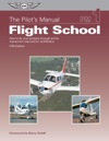 The Pilots Manual Flight School