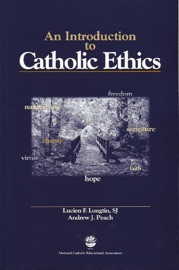 An Introduction to Catholic Ethics PDF Download