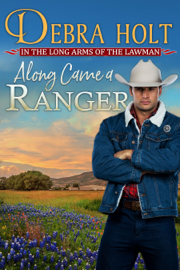 Along Came a Ranger book summary
