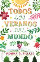 Download and Read Online Todos los veranos del mundo