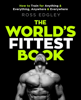 The World's Fittest Book - Ross Edgley