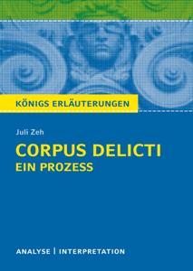Corpus Delicti: Ein Prozess von Juli Zeh. Königs Erläuterungen. Buch-Cover