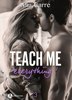 Teach Me Everything - 3 - Mia Carre
