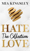 Mia Kingsley - HateLove Grafik