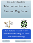 Interactive Guide to Telecommunications Law and Regulation