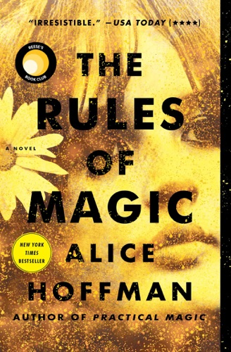 Alice Hoffman - The Rules of Magic