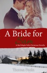 A Bride For Sam A Red Maple Falls Christmas Wedding Novella