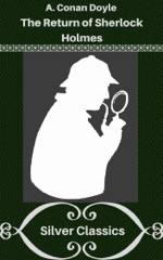 The Return of Sherlock Holmes (Silver Classics)