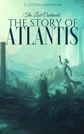 The Lost Continent The Story Of Atlantis