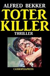 Toter Killer: Thriller