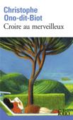 Download and Read Online Croire au merveilleux