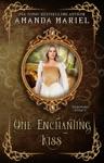 One Enchanting Kiss