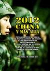 2012 China Y Ms All Pensamiento Mundial El Papel Global De China La Supervivencia Del Individuo Y Lo Camino De La Vida Despus Del Fin De La Civilizacin Como La Conocemos